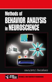 Cover of: Methods of Behavior Analysis in Neuroscience (Methods & New Frontiers in Neuroscience Series) | Jerry J. Buccafusco