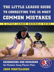 Cover of: Little League® Baseball Guide to Correcting the 25 Most Common Mistakes |