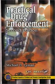 Cover of: Practical Drug Enforcement, Second Edition (Practical Aspects of Criminal and Forensic Investigations)