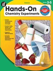 Cover of: Hands-On Chemistry Experiments, Gr. 3-5 |
