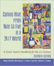 Cover of: Coming Alive From Nine to Five in a 24/7 World  | Betty Michelozzi