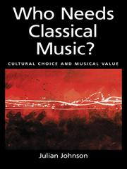 Cover of: Who Needs Classical Music? |