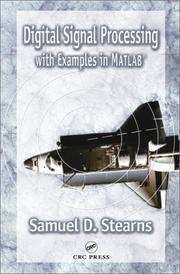 Cover of: Digital Signal Processing with Examples in MATLAB (Electrical Engineering & Applied Signal Processing Series) | Samuel D. Stearns