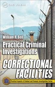 Cover of: Practical Criminal Investigations in Correctional Facilities (Practical Aspects of Criminal and Forensic Investigations)