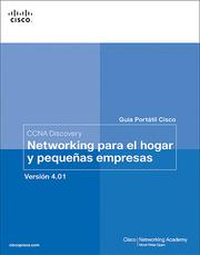 Cover of: Guia Portatil Cisco. CCNA Discovery Networking para el hogar y pequenas empresas. Version 4.01. Capitulo 3 by Cisco Networking Academy