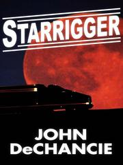 Cover of: Starrigger by John DeChancie