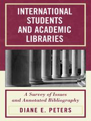 Cover of: International Students and Academic Libraries |