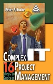 Cover of: Complex IT Project Management | Peter Schulte