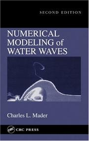 Cover of: Numerical modeling of water waves