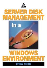 Cover of: Server Disk Management in a Windows Environment | Drew Robb