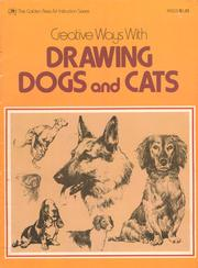 Cover of: Creative ways with drawing dogs and cats