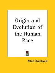Cover of: The Origin and Evolution of the Human Race (Origin & Evolution of the Human Race)