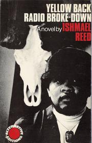 Cover of: Yellow back radio broke-down | Ishmael Reed
