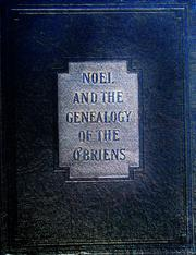 Noel and the genealogy of the O'Briens by Royal G. O'Brien