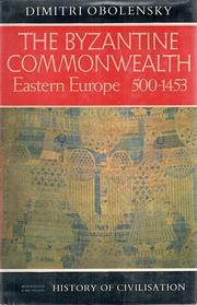 Cover of: The Byzantine commonwealth, Eastern Europe, 500-1453