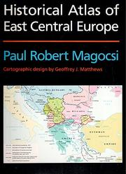 Cover of: Historical atlas of East Central Europe | Paul R. Magocsi