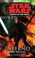Cover of: Inferno (Star Wars: Legacy of the Force, Book 6)