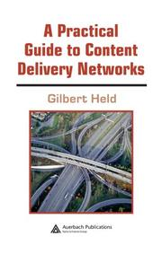 Cover of: A practical guide to content delivery networks