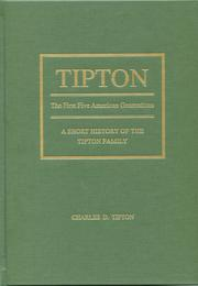 Cover of: Tipton, the first five American generations by Charles D. Tipton