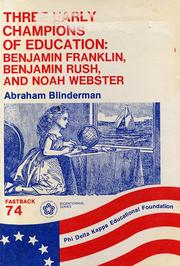 Three early champions of education by Abraham Blinderman