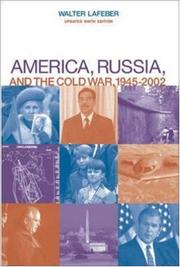 Cover of: America, Russia, and the Cold War, 1945-2002