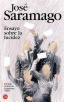 Cover of: Ensayo sobre la lucidez by José Saramago