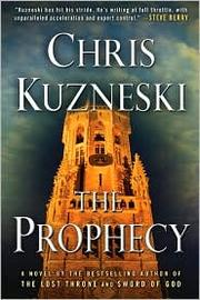 Cover of: The prophecy | Chris Kuzneski