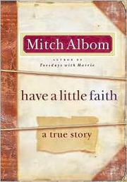 Cover of: Have a little faith by Mitch Albom