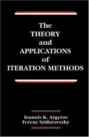 Cover of: theory and applications of iteration methods | Ioannis K. Argyros