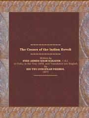 Cover of: The causes of the Indian revolt
