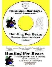 Mississippi Marriage Records by David Alan Murray, Nicholas Russell Murray, Dorothy Leadbetter Murray