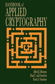 Cover of: Handbook of applied cryptography | Alfred J. Menezes