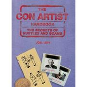Cover of: The Con Artist Handbook by Joel Levy