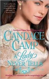 Cover of: A Lady Never Tells | Candace Camp