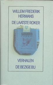 Cover of: De laatste roker | Willem Frederik Hermans