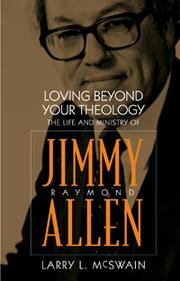 Cover of: Loving beyond your theology | Larry L. McSwain