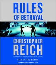 Cover of: Rules of Betrayal (Jonathan Ransom #3) | Christopher Reich