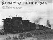 Cover of: Narrow Gauge Pictorial, Volume V, Caboose of the D&RGW | Robert L. Grandt