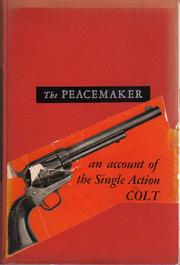 Cover of: Peacemaker and its rivals | John E. Parsons