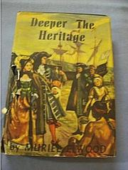 Cover of: Deeper the heritage | Muriel Elwood