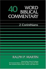 Cover of: Word Biblical Commentary Vol. 40, 2 Corinthians  (martin), 591pp | Nelson Reference