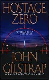 Cover of: Hostage Zero | John Gilstrap