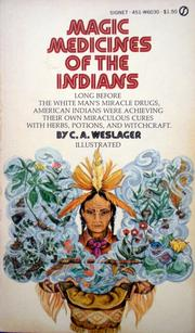 Cover of: Magic medicines of the Indians | C. A. Weslager