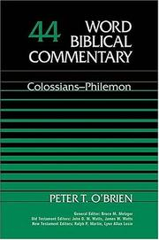 Cover of: Word Biblical Commentary Vol. 44, Colossians-Philemon | Peter T. O