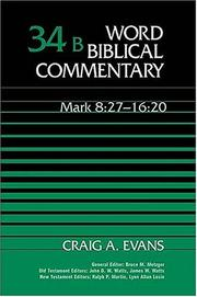 Cover of: Word Biblical Commentary Vol. 34b, Mark 8:27-16:20 (evans)