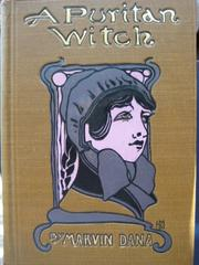 Cover of: Puritan witch | Marvin Dana