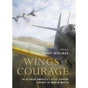 Cover of: Wings of Courage | Tony Holmes