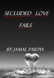 Cover of: Secluded Love Fails | Jamal Parpia