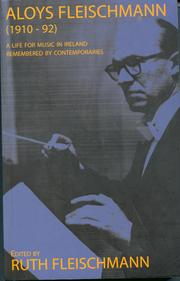 Cover of: Aloys Fleischmann: A Life for Music in Ireland Remembered by Contemporaries