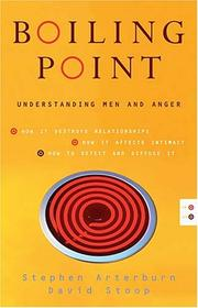 Cover of: Boiling point: understanding men and anger